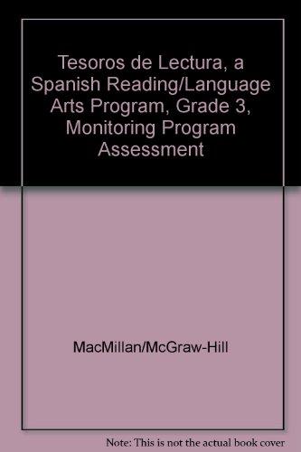 Tesoros de Lectura, a Spanish Reading/Language Arts Program, Grade 3, Monitoring Program Assessment (Elementary Reading Treasures) por McGraw-Hill Education