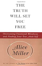 The Truth Will Set You Free by Alice Miller (2001-08-15)