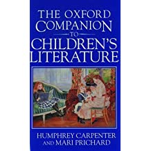[Oxford Companion to Children's Literature] (By: Humphrey Carpenter) [published: May, 1999]
