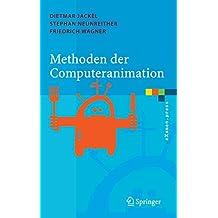 Methoden der Computeranimation (eXamen.press)