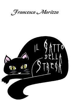 Il gatto della strega di [Marizza, Francesca]