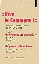 Vive la Commune ! suivi de La Commune est proclamée et de La guerre civile en France (extraits)
