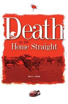 Death on the Home Straight by [Penn, Iris]