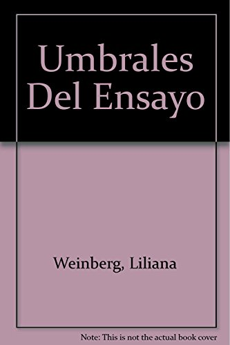 Descargar Libro Umbrales Del Ensayo de Liliana Weinberg