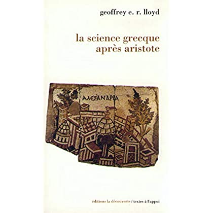 La science grecque après Aristote