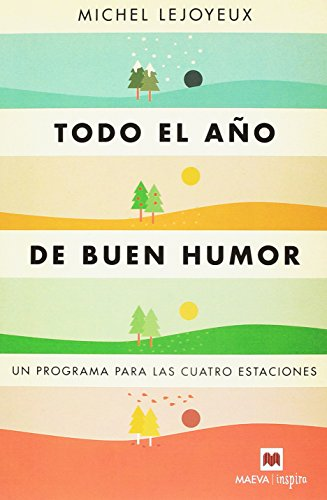 Todo el año de buen humor: Un programa para las cuatro estaciones (Maeva Inspira)