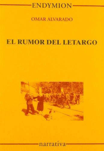 El rumor del letargo por Omar Alvarado