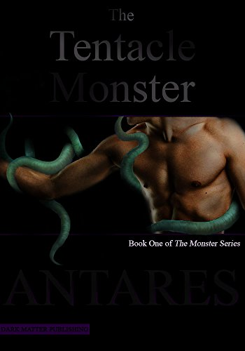 the-tentacle-monster-the-monster-series-book-1-english-edition