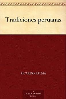 Tradiciones peruanas de [Palma, Ricardo]