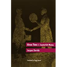 Given Time: I. Counterfeit Money: Counterfeit Money Vol 1 (Carpenter Lectures)