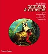 Couleur et culture : Usages et significations de la couleur de l'Antiquité à l'abstraction
