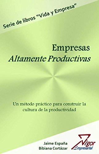 Empresas Altamente Productivas eBook: Jaime Alberto España Eraso ...