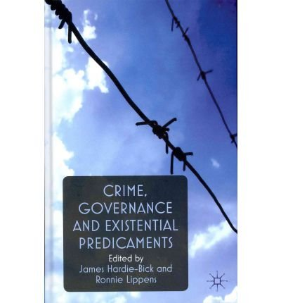crime-governance-and-existential-predicaments-author-james-hardie-bick-dec-2011