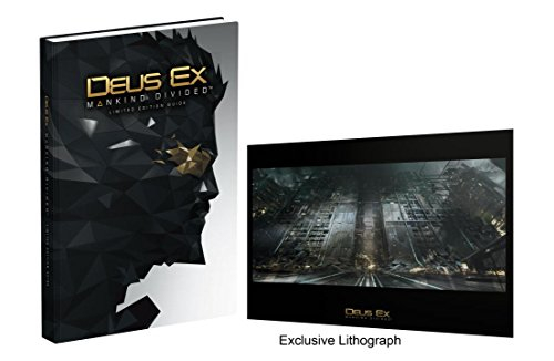 Deus Ex: Mankind Divided - Limited Edition Guide..