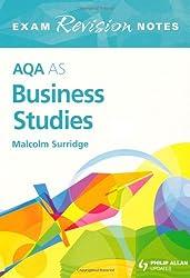 AQA AS Business Studies Exam Revision Notes (Aqa As/a Level)
