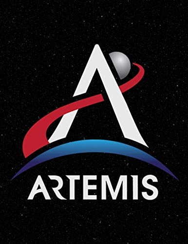 Artemis: NASA Artemis Program Logo Light We Are Going Moon To Mars 2024 Notebook Journal Diary Logbook