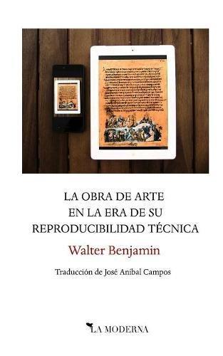 La obra de arte en la era de su reproducibilidad técnica por Walter Benjamin