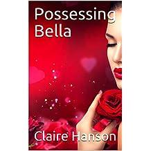 Possessing Bella (CH.12) (English Edition)