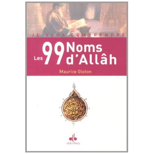 99 Noms d'Allah (les)