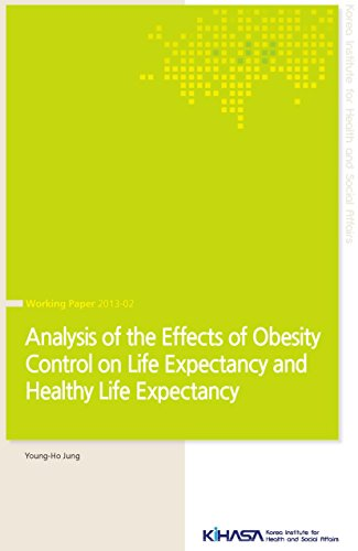 Analysis of the Effects of Obesity Control on Life Expectancy and Health Life Expectancy (English Edition)