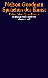 Sprachen der Kunst: Entwurf einer Symboltheorie (suhrkamp taschenbuch wissenschaft)