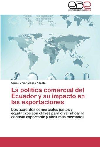 La política comercial del Ecuador y su impacto en las exportaciones por Macas Acosta Guido Omar