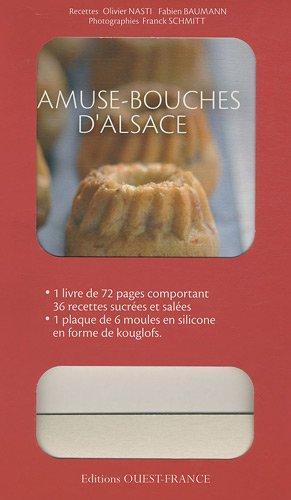 Amuse-bouches d'Alsace par Olivier Nasti, Fabien Baumann