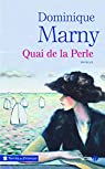 Quai de la Perle par Marny