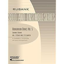 Hungarian Dance No. 5: Xylophone/Marimba Solo with Piano - Grade 3 (Rubank Elementary Methods)