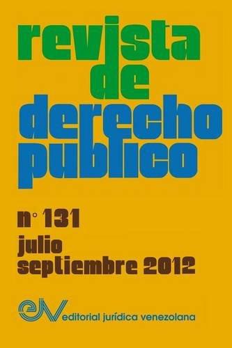 REVISTA DE DERECHO PÚBLICO (Venezuela), No. 131, Julio-Septiembre 2012