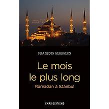 Le mois le plus long. Ramadan à Istanbul