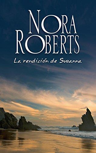La rendición de Suzanna: Los Calhoun (Nora Roberts)