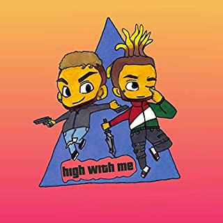 High With Me (feat. AWD) [Explicit]