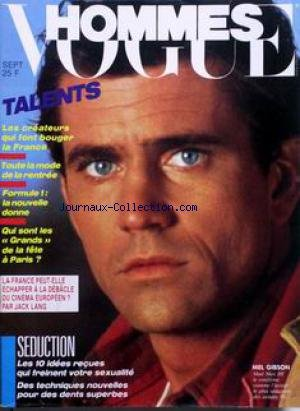 VOGUE HOMMES [No 82] du 01/09/1985 - TALENTS - LES CREATEURS - TOUTE LA MODE - FORMULE 1 - QUI SONT LES GRANDS DE LA FETE A PARIS - LA FRANCE PEUT-ELLE ECHAPPER A LA DEBACLE DU CINEMA EUROPEEN - PAR JACK LANG - SEDUCTION - MEL GIBSON DANS - MAD MAX III -
