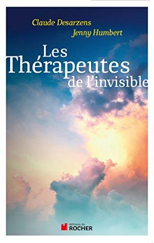 Les thrapeutes de l'invisible (Sciences humaines)