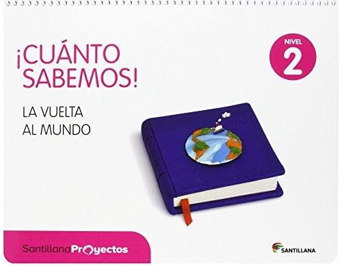 CUANTO SABEMOS NIVEL 2 LA VUELTA AL MUNDO - 9788468037820