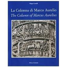 La colonna di Marco Aurelio-The column of Marcus Aurelius