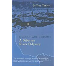 River of White Nights: A Siberian River Odyssey