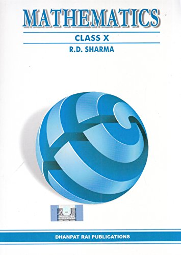 Mathematics for Class 10 by Dhanpat Rai Pubications