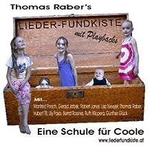 Liederfundkiste - Eine Schule für Coole