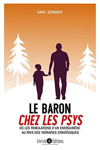 Le baron chez les psys (PSYCHOTHERAPIE)