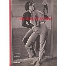 ... Jeder Mensch ist ein Tänzer!: Ausdruckstanz in Deutschland zwischen 1900 und 1945