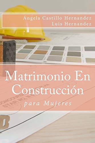 Matrimonio (para Mujeres): En Construcción