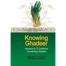 Knowing Ghadeer: Answers to 72 Questions Concerning Ghadeer