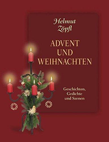Advent und Weihnachten: Geschichten und Szenen