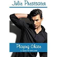 Playing Chase (Against The Wall) by Julie Prestsater (2013-06-28)