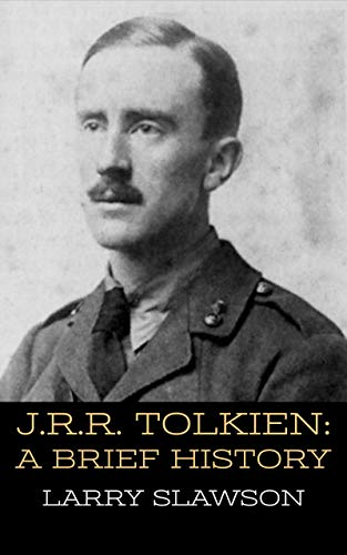 J.R.R. Tolkien: A Brief History (English Edition) (Tolkien Briefe)