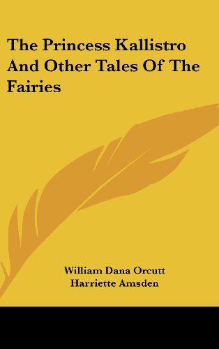 The Princess Kallistro and Other Tales of the Fairies