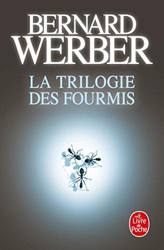 La Trilogie des fourmis par Bernard Werber