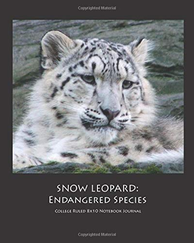 SNOW LEOPARD: Endangered Species College Ruled 8x10 Notebook Journal (Leopard Tail Halloween)
